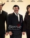 Bernie - A Movie Review