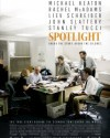 Spotlight - A Movie Review