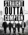 Straight Outta Compton - A Movie Review
